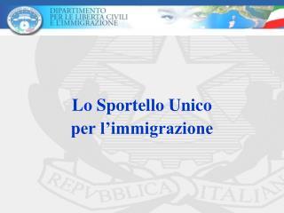 Lo Sportello Unico per l'immigrazione