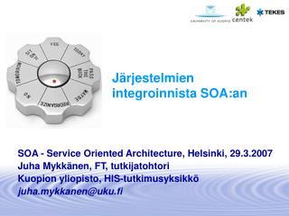 J�rjestelmien integroinnista SOA:an
