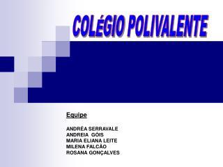 COLÉGIO POLIVALENTE