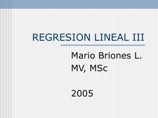 REGRESION LINEAL III