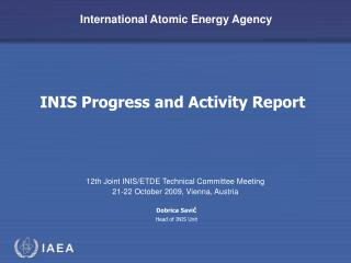 INIS Progress and Activity Report