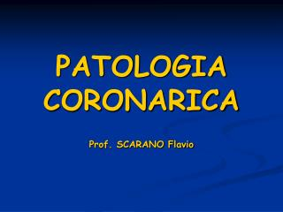 PATOLOGIA CORONARICA