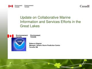 Update on Collaborative Marine Information and Services Efforts in the Great Lakes