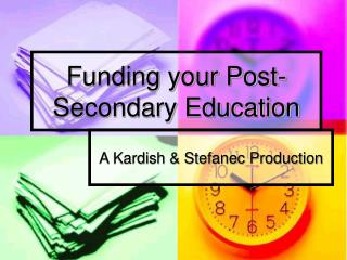 Funding your Post-Secondary Education