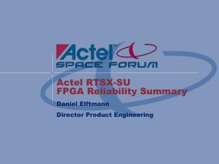 Actel RTSX-SU  FPGA Reliability Summary