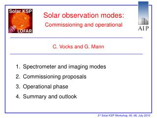 Solar observation modes: Commissioning and operational