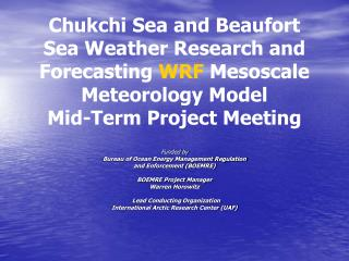 Funded by Bureau of Ocean Energy Management Regulation  and Enforcement (BOEMRE)