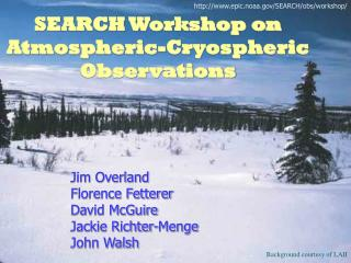 SEARCH Workshop on Atmospheric-Cryospheric Observations