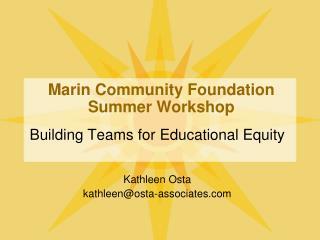 Marin Community Foundation Summer Workshop