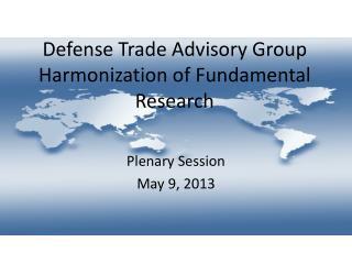Defense Trade Advisory Group Harmonization of Fundamental Research