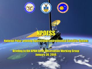 A Tri-agency Effort to Leverage and Combine Environmental Satellite Activities