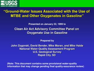 """Ground-Water Issues Associated with the Use of  MTBE and Other Oxygenates in Gasoline"""