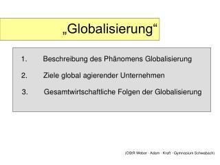 �Globalisierung�