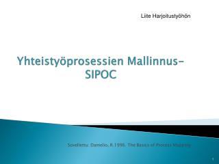 Yhteistyöprosessien Mallinnus - SIPOC