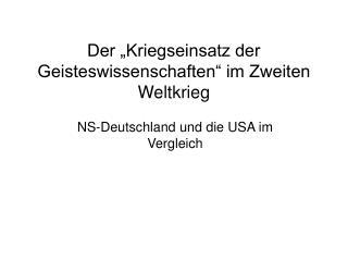 """Der """"Kriegseinsatz der Geisteswissenschaften"""" im Zweiten Weltkrieg"""