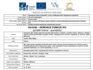EU-8-60 – DERIVACE FUNKCE XVI (průběh funkce - asymptoty)
