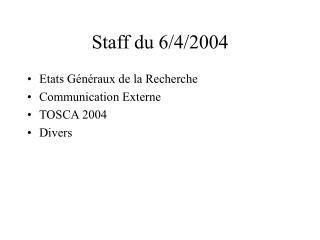 Staff du 6/4/2004