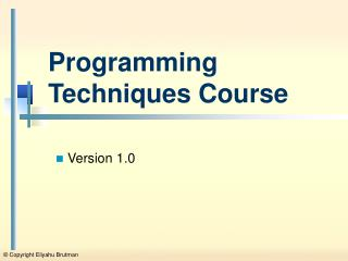 Programming Techniques Course