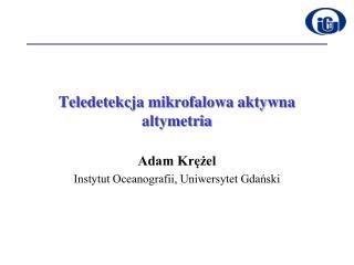 Teledetekcja mikrofalowa aktywna altymetria