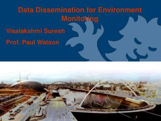 Data Dissemination for Environment Monitoring