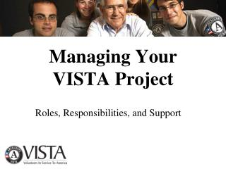 Managing Your VISTA Project