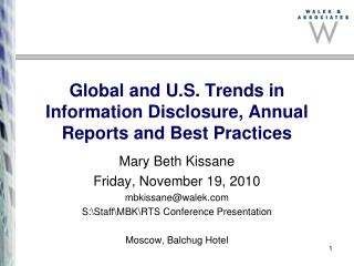 Global and U.S. Trends in Information Disclosure, Annual Reports and Best Practices