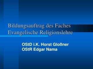 Bildungsauftrag des Faches Evangelische Religionslehre