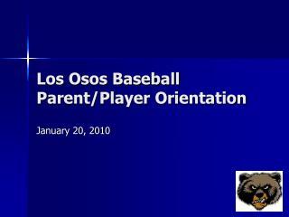 Los Osos Baseball Parent/Player Orientation