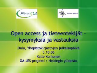 Open access ja tieteentekijät –  kysymyksiä ja vastauksia