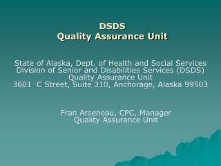 DSDS Quality Assurance Unit