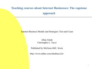 Teaching courses about Internet Businesses: The capstone approach