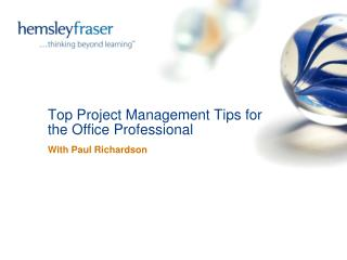 Top Project Management Tips for the Office Professional