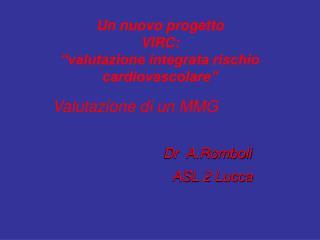 """Un nuovo progetto VIRC: """"valutazione integrata rischio cardiovascolare"""""""