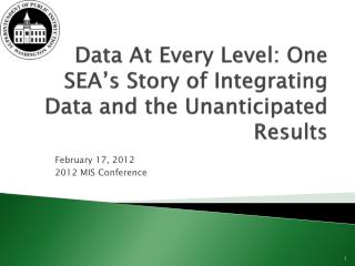 Data At Every Level: One SEA's Story of Integrating Data and the Unanticipated Results