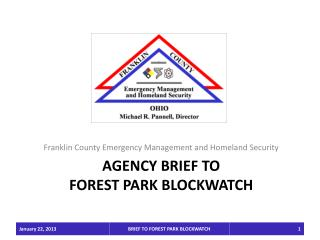 AGENCY BRIEF TO  FOREST  PARK BLOCKWATCH