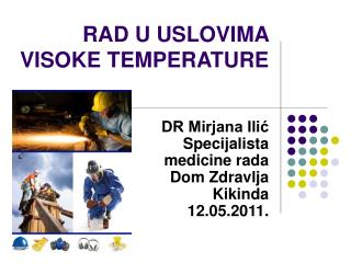 RAD U USLOVIMA VISOKE TEMPERATURE