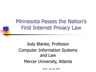 Minnesota Passes the Nation's First Internet Privacy Law