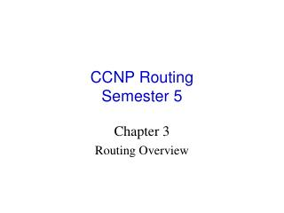 CCNP Routing Semester 5
