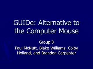 GUIDe: Alternative to the Computer Mouse