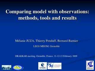 Comparing model with observations: methods, tools and results