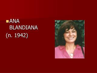 ANA BLANDIANA (n. 1942)