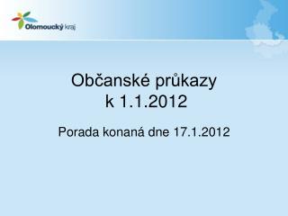 Občanské průkazy  k 1.1.2012