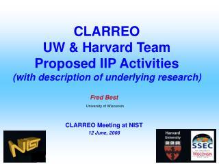 CLARREO UW & Harvard Team Proposed IIP Activities (with description of underlying research)