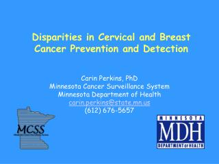 Disparities in Cervical and Breast Cancer Prevention and Detection