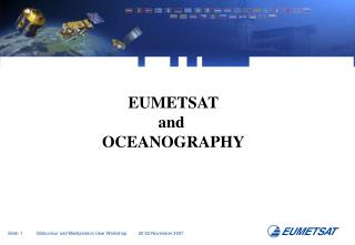 EUMETSAT and  OCEANOGRAPHY