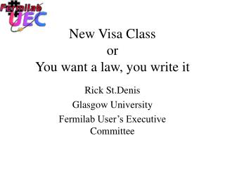 New Visa Class or You want a law, you write it