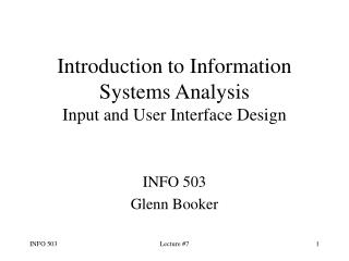 Introduction to Information Systems Analysis Input and User Interface Design