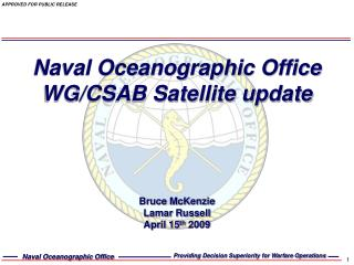 Naval Oceanographic Office WG/CSAB Satellite update