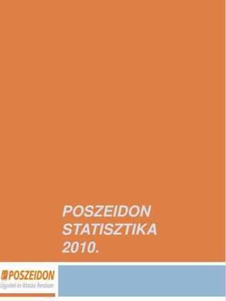 Poszeidon  Statisztika 2010.