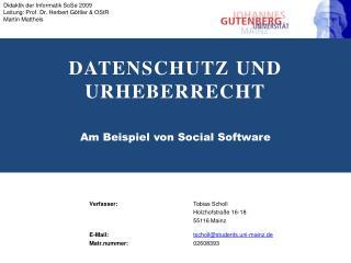 Datenschutz und Urheberrecht Am Beispiel von Social Software